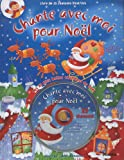 Pour Noël : Les 25 plus belles chansons de Noël (1CD audio)