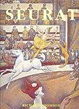 Seurat by Richard Thomson (1990-10-01) - Universe Publishing (NY) - 01/10/1990