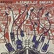 Series of Sneaks