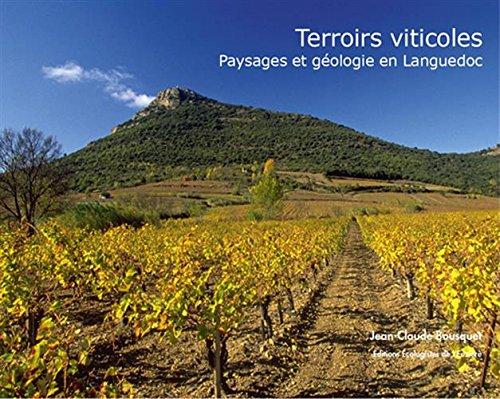 Terroirs viticoles : Paysages et géologie en Languedoc