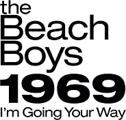 The Beach Boys 1969: I'm Going Your Way