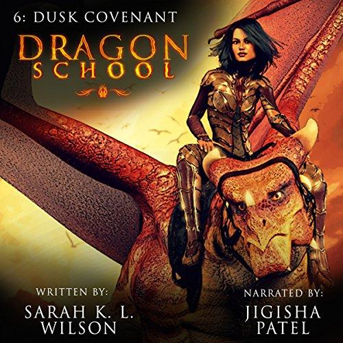 Dragon School: Dusk Covenant (Wilson Audio)