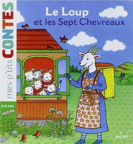 Le loup et les 7 chevreaux (ex : La chèvre et les 7 biquets) de Volker Theinhardt (5 septembre 2012) Album