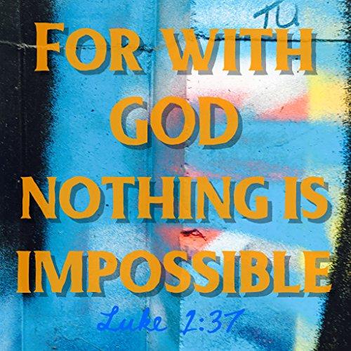 BIBLE QUOTES BELFAST Bibelzitat Belfast Christian Zitat Wandschild Bibel Vers für mit Gott Nichts ist unmöglich Luke 1: 37Art Geschenk God Jesus Christus