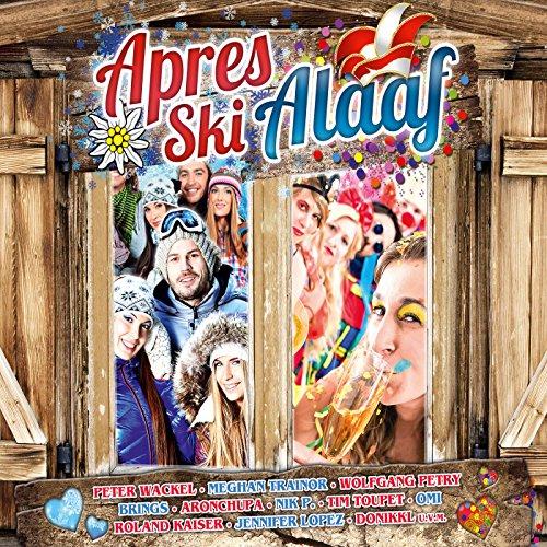 Après Ski Alaaf [Explicit]