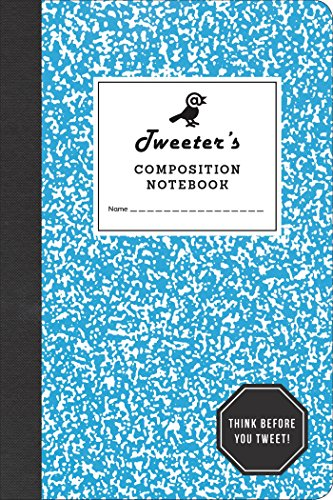 Tweeter's Composition Notebook