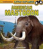 Best American Science y naturalezas - American Mastodon (Smithsonian Little Explorer) Review