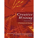 Creative Writing: A Workbook with Readings