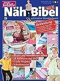 Simply kreativ - Näh-Bibel Volume 9: Das ultimative Standardwerk für Einsteiger und Fortgeschrittene (inkl. DVD)