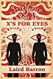 X's For Eyes (English Edition)