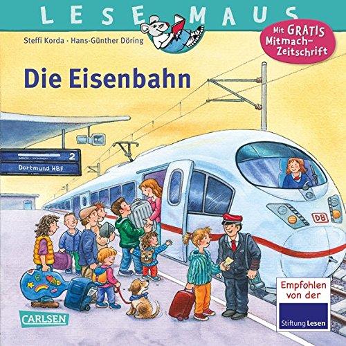 Preisvergleich Produktbild LESEMAUS 100: Die Eisenbahn