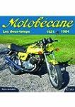 Motob�cane : Les deux-temps 1921-1984