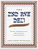 The 2nd Ave Deli Cookbook: Recipes and Memories from Abe Lebewohl's Legendary Kitchen