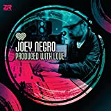 Songtexte von Joey Negro - Produced With Love