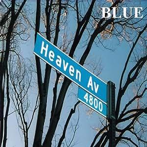 Blue Heaven Avenue