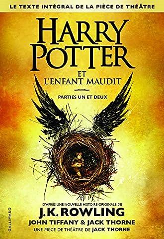 Harry Potter et l'Enfant Maudit Parties un et deux (Le