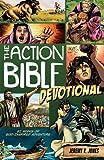 Action Bible Devotional: 52 Weeks of God-inspired Adventure (Jones Jeremy V)