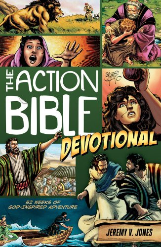 Action Bible Devotional: 52 Weeks of God-inspired Adventure (Jones Jeremy V)