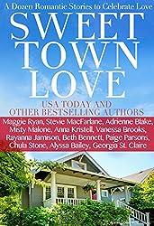 Sweet Town Love: A Dozen Romantic Stories to Celebrate Love