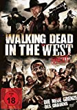 Walking Dead in the West - Uncut Edition