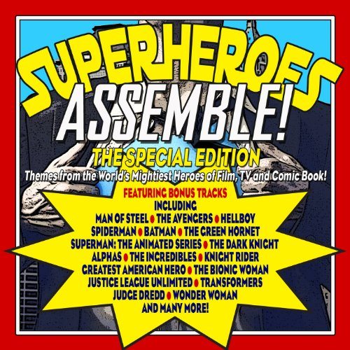 Superheroes Assemble!: The Spe...