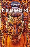 Lonely Planet Reiseführer Neuseeland (Lonely Planet Reiseführer Deutsch)