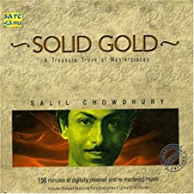 Solid Gold - a Treasure Trove of Masterpieces by Salil Chowdhury