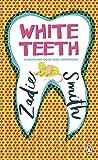 White Teeth (Penguin Essentials, Band 69)
