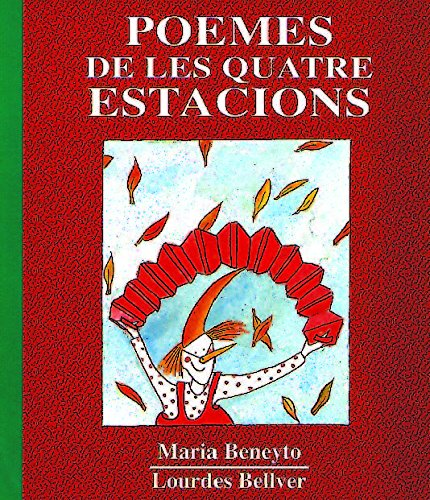 Poemes de les quatre estacions por Maria Beneyto Cuñat