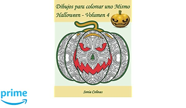 Dibujos para colorear uno Mismo - Halloween - Volumen 4: 25 ...