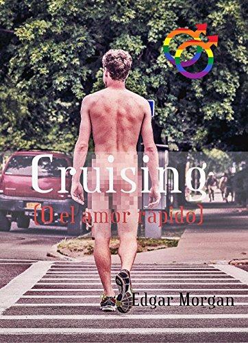 Cruising (O el amor rápido)
