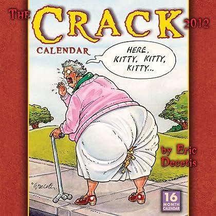 Crack Calendar 2012 Calendar