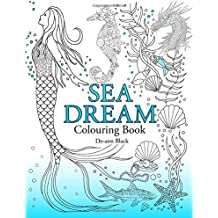Sea Dream: Colouring Book