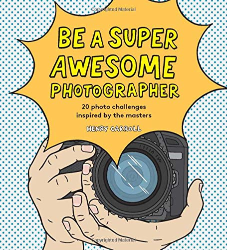 Be a super awesome photographer par Carroll Henry