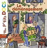 Telecharger Livres Le demenagement (PDF,EPUB,MOBI) gratuits en Francaise