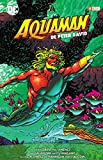 Aquaman de Peter David (O.C.): Aquaman de Peter David vol. 02 (de 3)