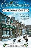 Christmas on Coronation Street: The perfect Christmas read (Coronation Street 1)