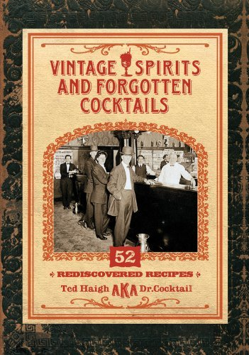 By Ted Haigh Vintage Spirits and Forgotten Cocktails mini [Hardcover]