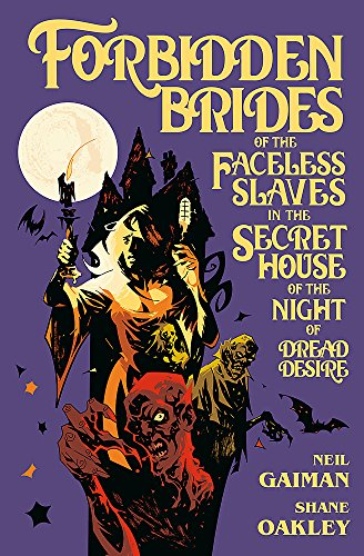 Forbidden Brides of the Faceless Slaves in the Secret House of the Night of Dread Desire House Of Brides
