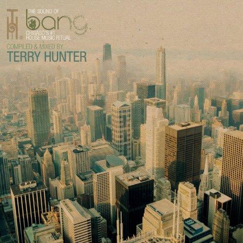 Bang - Mixed & compiled by Terry Hunter