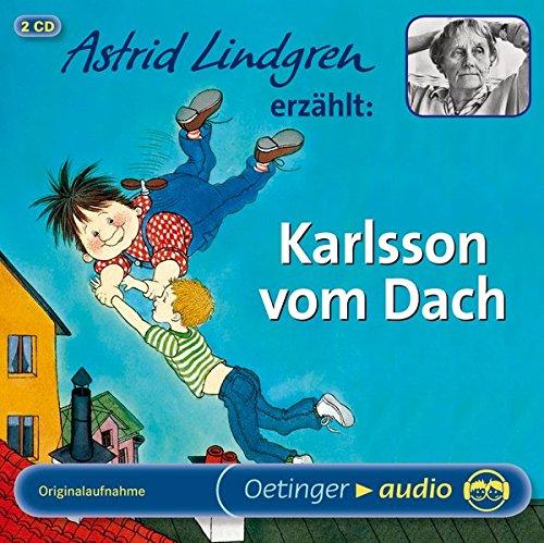 Astrid Lindgren erzählt Karlsson vom Dach: Lesung