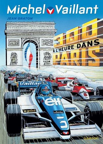 Michel Vaillant - tome 42 - 300 à l'heure dans Paris