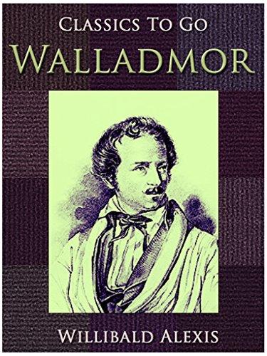 Walladmor (Classics To Go)