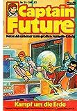 CAPTAIN FUTURE - Die große Science-Fiction-Serie Comic # 35: Kampf um die Erde