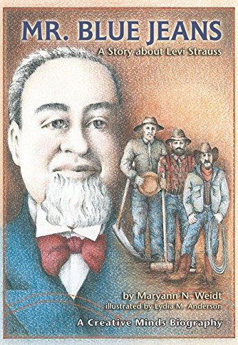 Mr. Blue Jeans: A Story about Levi Strauss (A Carolrhoda Creative Minds Book) Childrens Place Blue Jean