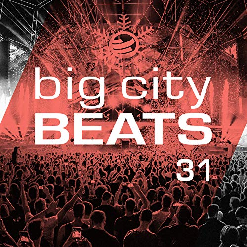 Big City Beats, Vol. 31 [Clean] (World Club Dome 2020 Winter Edition)