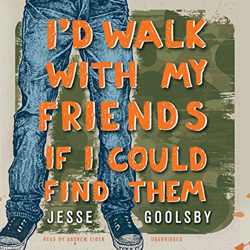 I'd Walk with My Friends If I Could Find Them  Audiolibri