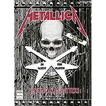 Metallica: Nothing Else Matters (La Novela Gráfica Del Rock)