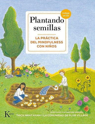 Plantando semillas (Psicología) por Thich Nhat Hanh