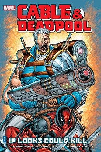 General Cable (Cable & Deadpool Vol. 1: If Looks Could Kill (English Edition))